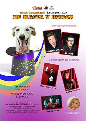 Baas galgo: gala de magia solidaria.