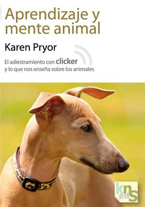 Aprendizaje y mente animal, de Karen Pryor.