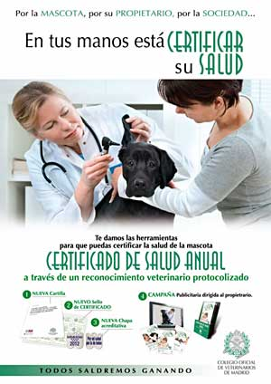Nueva Cartilla Veterinaria en la Comunidad de Madrid, que incluye el tambin nuevo &quot;Certificado de Salud Animal Recomendado&quot;.