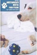 Libro Adiestramiento Mental para Perros