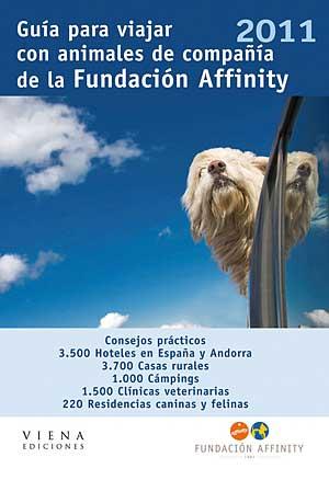 Guía para viajar con animales de compañía 2011 de Fundación Affinity.