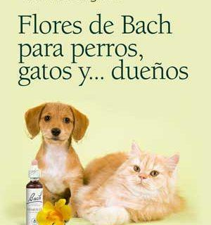 """Libro """"Flores de Bach para perros, gatos... y dueños"""", de Cristina Delgado."""