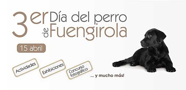 El III Día del perro en Fuengirola 2012 se celebrará el próximo 15 de abril a partir de las 10:00 horas, en la Plaza de España.