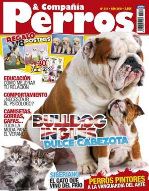 """Revista Perros y Compañía: como raza principal el bulldog inglés, en Educación """"Mejora la relación con tu perro"""" (de Jaime Vidal """"Santi""""), mantener la calidad de vida en el perro mayor, el origen de los nórdicos..."""