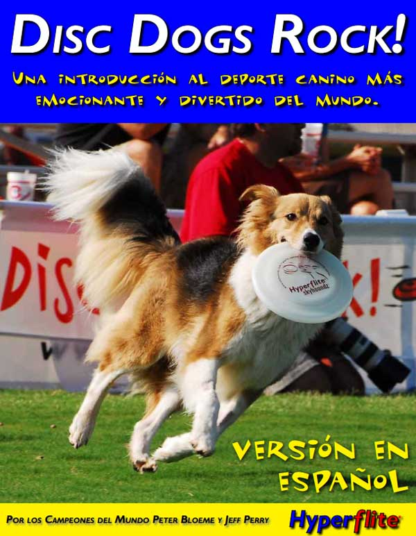Disc Dogs Rock, un fantástico libro sobre disc dog en castellano, y de ¡descarga gratuita!