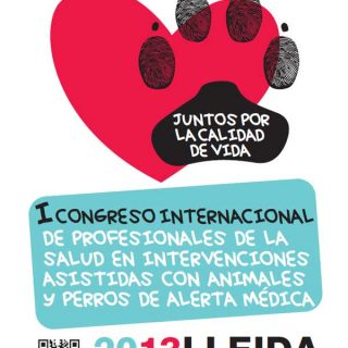 I Congreso Internacional de Profesionales de la Salud en Intervenciones Asistidas con Animales y Perros de Alerta Médica, próximo mes de marzo en Lleida.