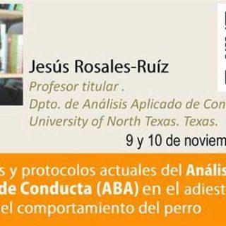 """Jesús Rosales-Ruíz, seminario presencial y on-line, por primera vez en España el """"padre"""" del CAT (Constructional Agression Treatment)"""
