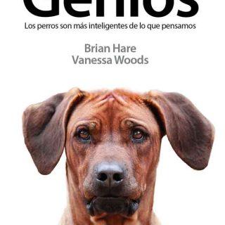 """""""Genios. Los perros son más inteligentes de lo que pensamos"""". El libro que desgrana el mundo cognitivo del #perro."""