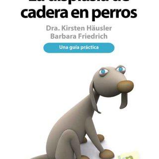 """#Veterinaria. """"La displasia de cadera en perros, una guía práctica"""" ofrece respuestas e interesantes ejercicios para mejorar la calidad de vida para los #perros con esta dolencia."""