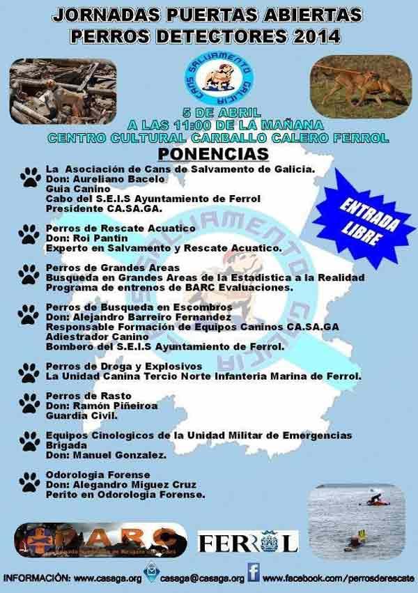 Las Jornadas de perros detectores 2014 se celebrarán el próximo 5 de abril en el Centro Cultural Carballo Calero, en El Ferrol.