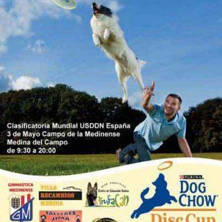 """DOG CHOW DISC CUP, """"Trofeo Disc Dog Castilla y León"""", el sábado 3 de mayo en Medina del Campo."""