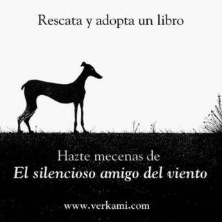 'El silencioso amigo del viento' Un cuento ilustrado en busca de adoptantes.