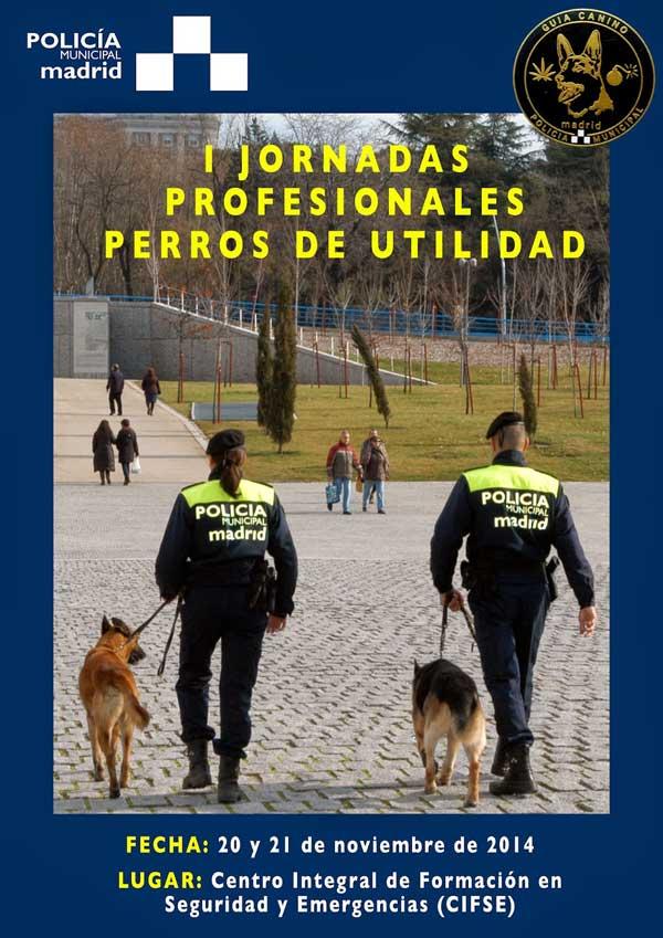 @JPerrosutilidad Las I Jornadas Profesionales de Perros de Utilidad se celebrarán los 20 y 21 de noviembre próximos en el Centro Integral de Formación en Seguridad y Emergencias (CIFSE).