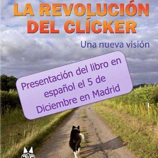 """""""La Revolución del Clicker"""", de Kay Laurence. Presentación de su último libro y seminario de tres días."""