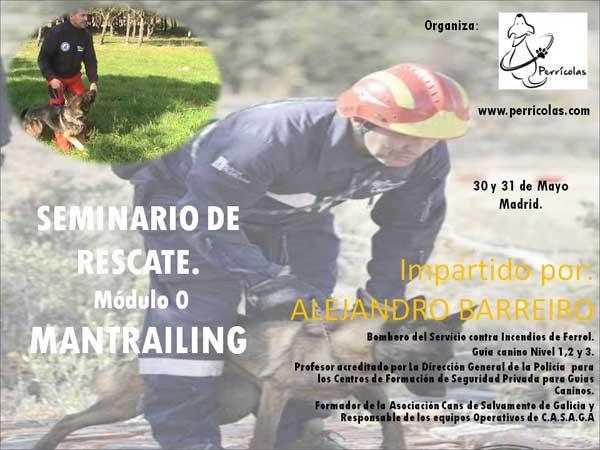 Seminario Perros de Rescate: Módulo Cero, MANTRAILING. Alejandro Barreiro