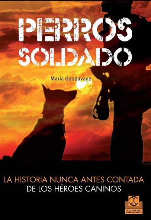 """Declaraciones en el libro """"Perros soldado"""", de María Goodavage."""