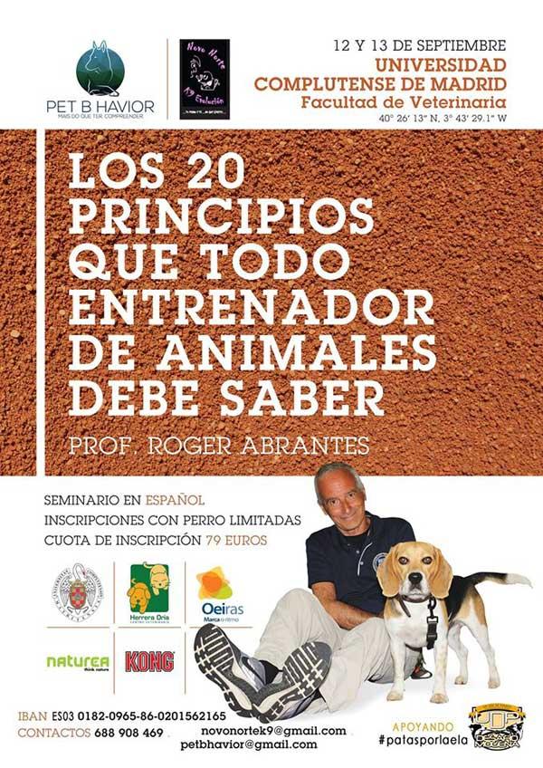 """@abrantesroger #Perros.  Roger Abrantes, presenta por primera vez en España su seminario estrella: """"Los 20 principios que todo entrenador de animales debe saber""""."""