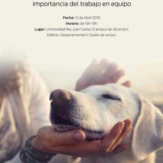 3ª CONFERENCIA INTERVENCIONES ASISTIDAS CON ANIMALES en la URJC. El estudio de los beneficios de las IAA y la importancia del trabajo en equipo.