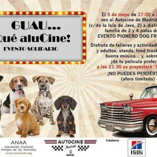 """Autocine Madrid RACE y ANAA celebran el próximo 5 de mayo el evento """"Guau… ¡Qué aluCine!"""""""