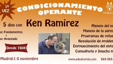 Condicionamiento operante, todo lo que necesitas saber, con Ken Ramirez.