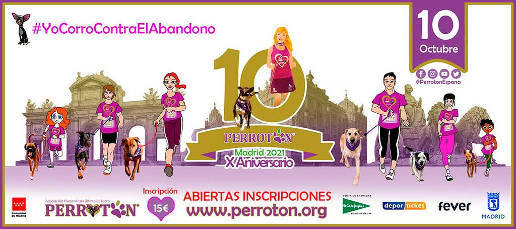 Perrotón Madrid 2021 Décimo Aniversario #CorreContraElAbandono